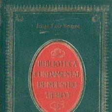 Libros de segunda mano: VESIV LIBRO COLECCION BIBLIOTECA FUNDAMENTAL DE NUESTRO TIEMPO Nº12 EL ALEPH DE JORGE LUIS BORGES. Lote 117734599