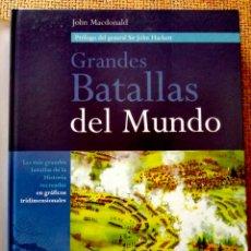Libros de segunda mano: MACDONALD, - JOHN. - ENCICLOPEDIA VISUAL DE LAS GRANDES BATALLAS DE LA HISTORIA DEL MUNDO 5.. Lote 153820482