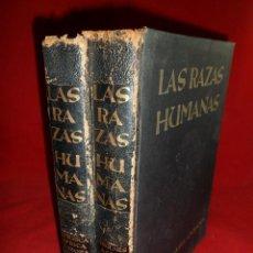Libros de segunda mano: LAS RAZAS HUMANAS 2 TOMOS. INSTITUTO GALLACH. 1962. Lote 117756443
