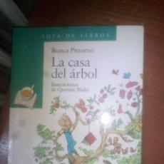 Libros de segunda mano: LA CASA DEL ÁRBOL. BIANCA PITZORNO. SOPA DE LIBROS. ANAYA. . Lote 117810675