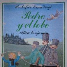Libros de segunda mano: PEDRO Y EL LOBO PROKOFIEV ERNA VOIGT 1984 ALTEA BENJAMIN 33. Lote 234351540