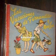 Libros de segunda mano: LAS VACACIONES DE FERNANDITO Y MARIA LUZ.COLECCION VIDA INFANTIL.VOLUMEN 1.PRIMERA EDICION,ROMA EDIT. Lote 117874399