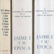 Libros de segunda mano: X CONGRESO DE HISTORIA DE LA CORONA DE ARAGÓN. JAIME I Y SU ÉPOCA (ZARAGOZA, 1976). Lote 101634791