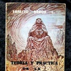 Libros de segunda mano: TEORIA Y PRACTICA DE LA PSICOLOGIA GNOSTICA - ERNESTO BARON. Lote 117912371