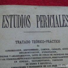 Libros de segunda mano: TUBAL 1875 ESTUDIOS PERICIALES TRATADO CRESPO Y POZAS LEONARDO 1ª ED 22 CM 266 PGS 400 GRS. Lote 117912619