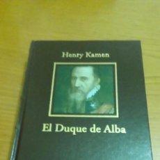 Libros de segunda mano: EL DUQUE DE ALBA, HENRY KAMEN, ILUSTRADO, NUEVO. Lote 117927051