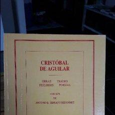 Libros de segunda mano: OBRAS DE CRISTOBAL DE AGUILAR. RARISIMA OBRA COMPLETA. Lote 117972343