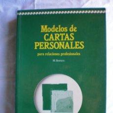 Libros de segunda mano: MODELOS DE CARTAS PERSONALES PARA RELACIONES PROFESIONALES. Lote 117986171
