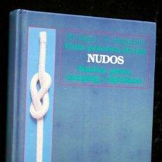 Libros de segunda mano: NUDOS - NAUTICA , PESCA , CAMPING Y ALPINISMO - MARCO BIGON / GUIDO REGAZZONI. Lote 118009011