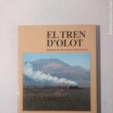 Libros de segunda mano: EL TREN D'OLOT . HISTÒRIA DEL FERROCARRIL OLOT-GIRONA . AUTOR : SALMERÓN I BOSCH, CARLES. Lote 117943379