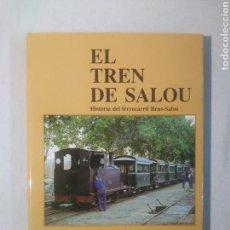 Libros de segunda mano: EL TREN DE SALOU REUS - CARLES SALMERON. Lote 117944967