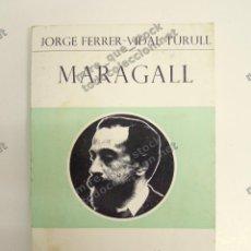 Livres d'occasion: MARAGALL - JERGE FERRER-VIDAL TURULL - GRANDES ESCRITORES CONTEMPORÁNEOS #19, EPESA. Lote 118101559