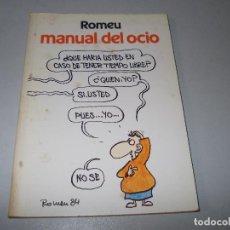 Libros de segunda mano: MANUAL DEL OCIO, ROMEU. CÍRCULO DE LECTORES 1.984. Lote 118139155