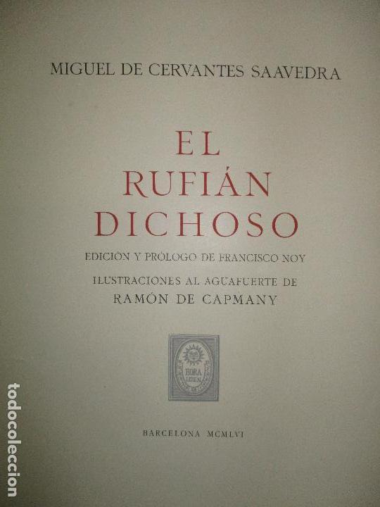 EL RUFIÁN DICHOSO. CERVANTES SAAVEDRA, MIGUEL DE. 1956. AGUAFUERTES DE CAPMANY. BIBLIOFILIA. (Libros de Segunda Mano - Bellas artes, ocio y coleccionismo - Otros)