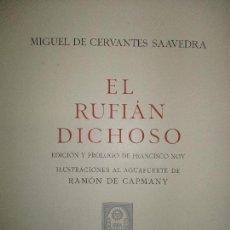 Libros de segunda mano: EL RUFIÁN DICHOSO. CERVANTES SAAVEDRA, MIGUEL DE. 1956. AGUAFUERTES DE CAPMANY. BIBLIOFILIA.. Lote 118139299