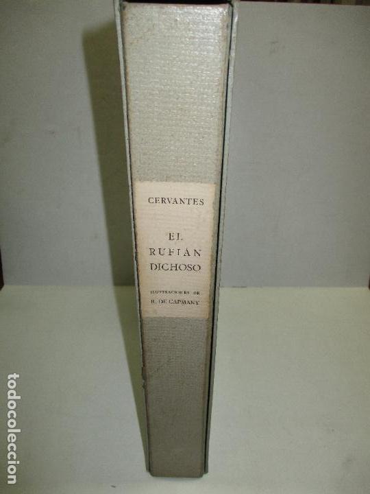 Libros de segunda mano: EL RUFIÁN DICHOSO. CERVANTES SAAVEDRA, Miguel de. 1956. AGUAFUERTES DE CAPMANY. BIBLIOFILIA. - Foto 2 - 118139299