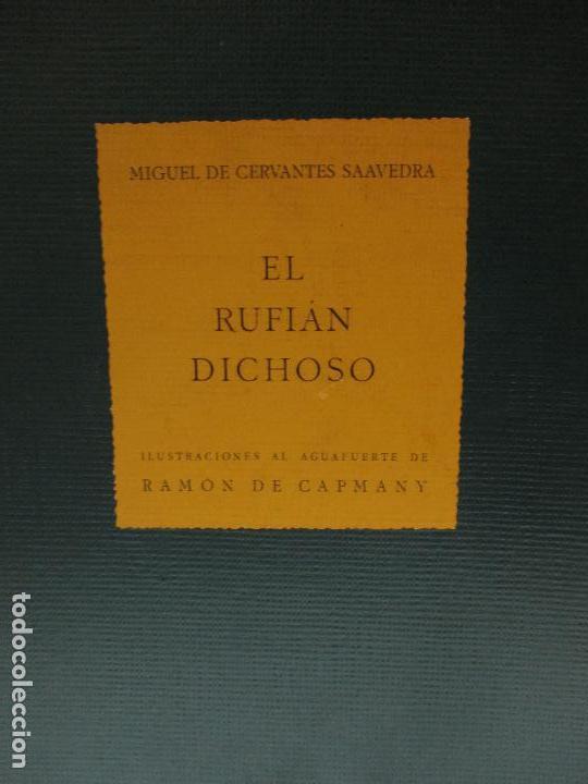 Libros de segunda mano: EL RUFIÁN DICHOSO. CERVANTES SAAVEDRA, Miguel de. 1956. AGUAFUERTES DE CAPMANY. BIBLIOFILIA. - Foto 3 - 118139299