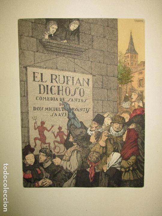Libros de segunda mano: EL RUFIÁN DICHOSO. CERVANTES SAAVEDRA, Miguel de. 1956. AGUAFUERTES DE CAPMANY. BIBLIOFILIA. - Foto 5 - 118139299