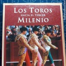 Libros de segunda mano: LIBROS TOROS - LOS TOROS HACIA EL TERCER MILENIO ESPASA AÑO 2000. Lote 118066408