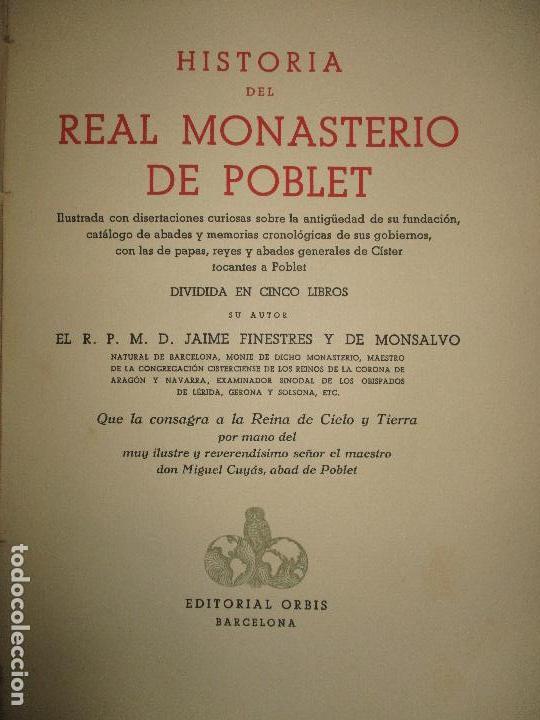 HISTORIA DEL REAL MONASTERIO DE POBLET. FINESTRES Y DE MONSALVO, JAIME. 6 VOLS. 1947-49. (Libros de Segunda Mano - Historia - Otros)