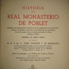 Libros de segunda mano: HISTORIA DEL REAL MONASTERIO DE POBLET. FINESTRES Y DE MONSALVO, JAIME. 6 VOLS. 1947-49.. Lote 118178683