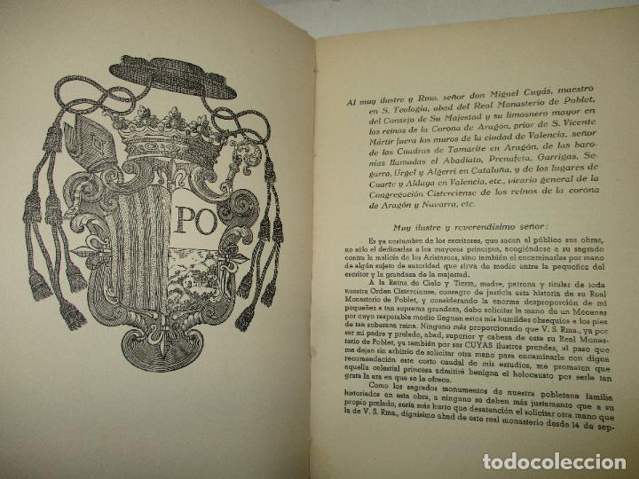Libros de segunda mano: HISTORIA DEL REAL MONASTERIO DE POBLET. FINESTRES Y DE MONSALVO, Jaime. 6 VOLS. 1947-49. - Foto 6 - 118178683