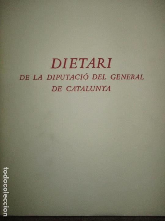 Libros de segunda mano: DIETARI DE LA DIPUTACIÓ DEL GENERAL DE CATALUNYA. 1454 A 1472. FONT, Jacme Ça. 1950. BIBLIOFILIA. - Foto 3 - 118190379