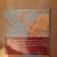 Libros de segunda mano: SEGURIDAD ALIMENTARIA Y SEGURIDAD GLOBAL (IEEE) MINISTERIO DE DEFENSA. Lote 118217063