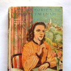 Libros de segunda mano: LES MEMORIES DE MARIA VALLMARI . BIBLIOTECA PATUFET . FOLCH I TORRES . 1947. Lote 118273683