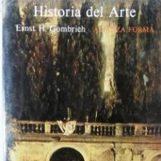 Libros de segunda mano: ERNST H. GOMBRICH, HISTORIA DEL ARTE, ALIANZA EDITORIAL, MADRID, 1987. Lote 118295379
