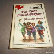 Libros de segunda mano: LOS TRES MOSQUETEROS ANAYA 1ª EDICION 1989. Lote 118395331