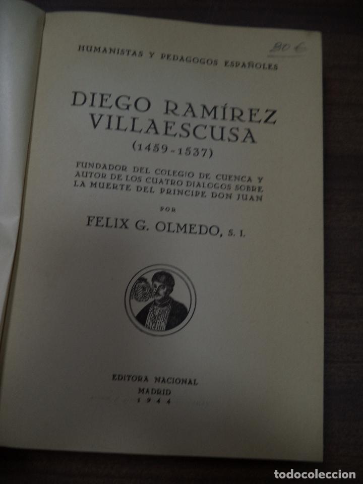 Libros de segunda mano: DIEGO RAMIREZ VILLAESCUSA ( 1459-1537). POR FELIX G. OLMEDO, S.I.. HUMANISTAS Y PEDAGOGOS. 1944. - Foto 2 - 118424927
