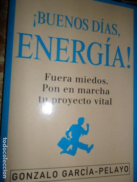 ¡BUENOS DÍAS, ENERGÍA!, GONZALO GARCÍA PELAYO, ED. GRIJALBO (Libros de Segunda Mano - Ciencias, Manuales y Oficios - Otros)