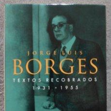Libros de segunda mano: TEXTOS RECOBRADOS 1931 - 1955 - JORGE LUIS BORGES - EMECE. Lote 118433167