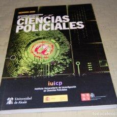 Libros de segunda mano: INSTITUTO UNIVERSITARIO DE INVESTIGACIÓN EN CIENCIAS POLICIALES (IUICP).. Lote 118436339
