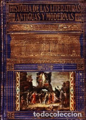 HISTORIA DE LAS LITERATURAS ANTIGUAS Y MODERNAS. D. PERES, RAMON. A-ESTANT-135 (Libros de Segunda Mano - Historia - Otros)