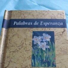 Libros de segunda mano: LIBRITO PALABRAS DE ESPERANZA. Lote 118503527