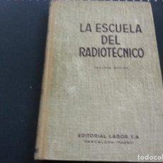 Libros de segunda mano: LA ESCUELA DEL RADIOTÉCNICO TOMO III. MEGAFONIA Y ELECTROACUSTICA - RAMIL MORAL, JUAN JOSE -N 3. Lote 145187713