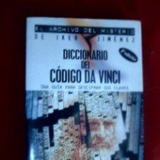 Libros de segunda mano: DICCIONARIO DEL CÓDIGO DA VINCI. UNA GUÍA PARA DESCIFRAR SUS CLAVES. SIMON COX. Lote 118534427