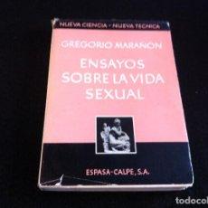 Libros de segunda mano: GREGORIO MARAÑÓN. ENSAYOS SOBRE LA VIDA SEXUAL. ED. ESPASA CALPE, 1969. Lote 118564723