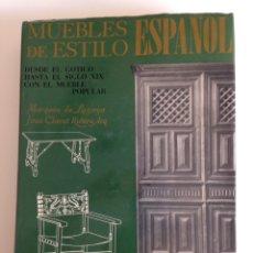 Libros de segunda mano: MUEBLES DE ESTILO ESPAÑOL, MARQUÉS DE LOSOYA Y J.CLARET. Lote 118643338