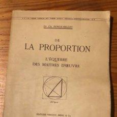 Libros de segunda mano: DE LA PROPORTION (25 €). Lote 118666155