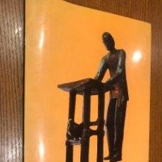 Libros de segunda mano: PABLO SERRANO. CATÁLOGO EXPOSICIÓN HOMENAJE. Lote 118669271
