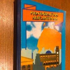 Libros de segunda mano: MONOGRAFIAS ALICANTINAS. OBRA COMPLETA. MONOGRAFIAS 1 Y 2.. Lote 118669927