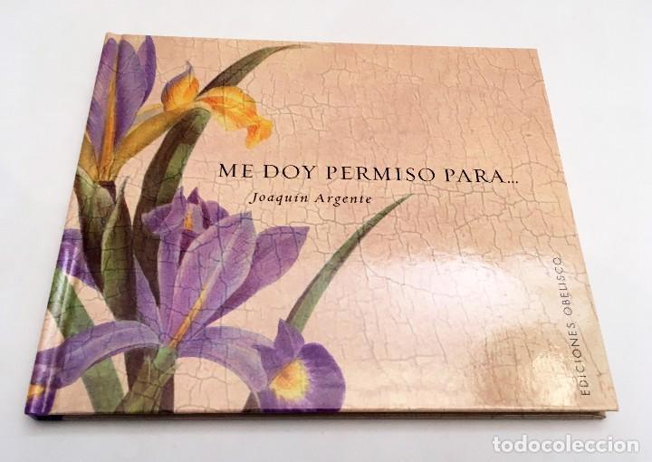 Libros de segunda mano: ME DOY PERMISO PARA... JOAQUÍN ARGENTE - colección libros singulares - Foto 2 - 118678143