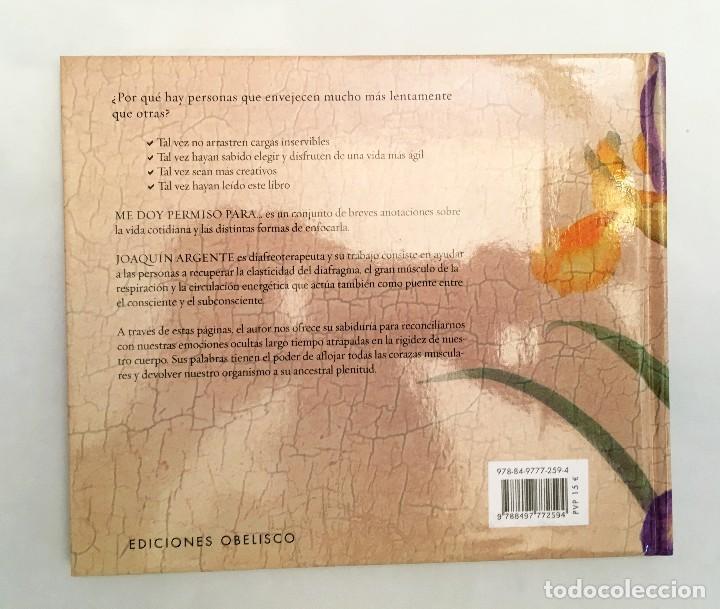 Libros de segunda mano: ME DOY PERMISO PARA... JOAQUÍN ARGENTE - colección libros singulares - Foto 3 - 118678143