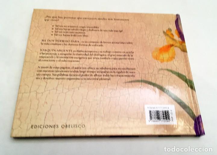 Libros de segunda mano: ME DOY PERMISO PARA... JOAQUÍN ARGENTE - colección libros singulares - Foto 4 - 118678143