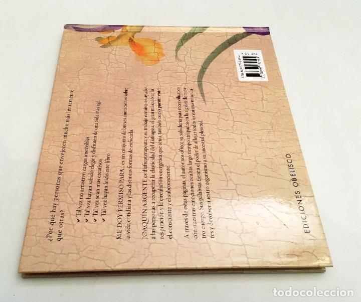 Libros de segunda mano: ME DOY PERMISO PARA... JOAQUÍN ARGENTE - colección libros singulares - Foto 6 - 118678143