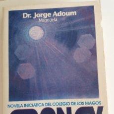 Libros de segunda mano: ADONAY. NOVELA INCIÁTICA DEL COLEGIO DE LOS MAGOS - ADOUM, JORGE. Lote 118698415
