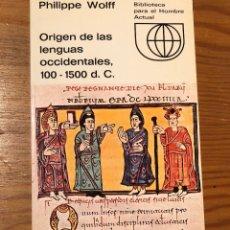 Libros de segunda mano: ORIGEN DE LAS LENGUAS OCCIDENTALES, 100-1500 DC(39€). Lote 118721815